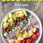 "Pinterest image: cobb salad with caption reading ""The Best Cobb Salad Recipe"""