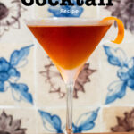 "Pinterest image: Martinez cocktail with caption reading ""Martinez Cocktail Recipe"""