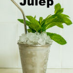 """Pinterest image: mint julep with caption reading """"How to Make a Mint Julep"""""""