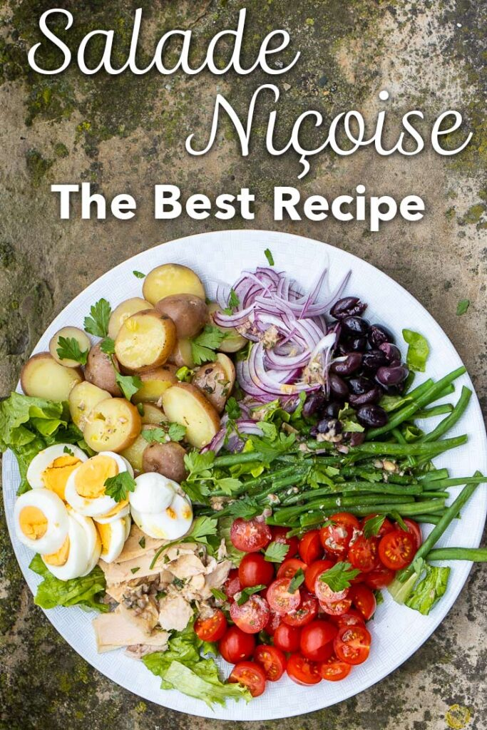 "Pinterest image: salade nicoise with caption reading ""Salade Nicoise - The Best Recipe"""