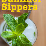 """Pinterest image: mojito with caption reading """"The Best Summer Sippers"""""""