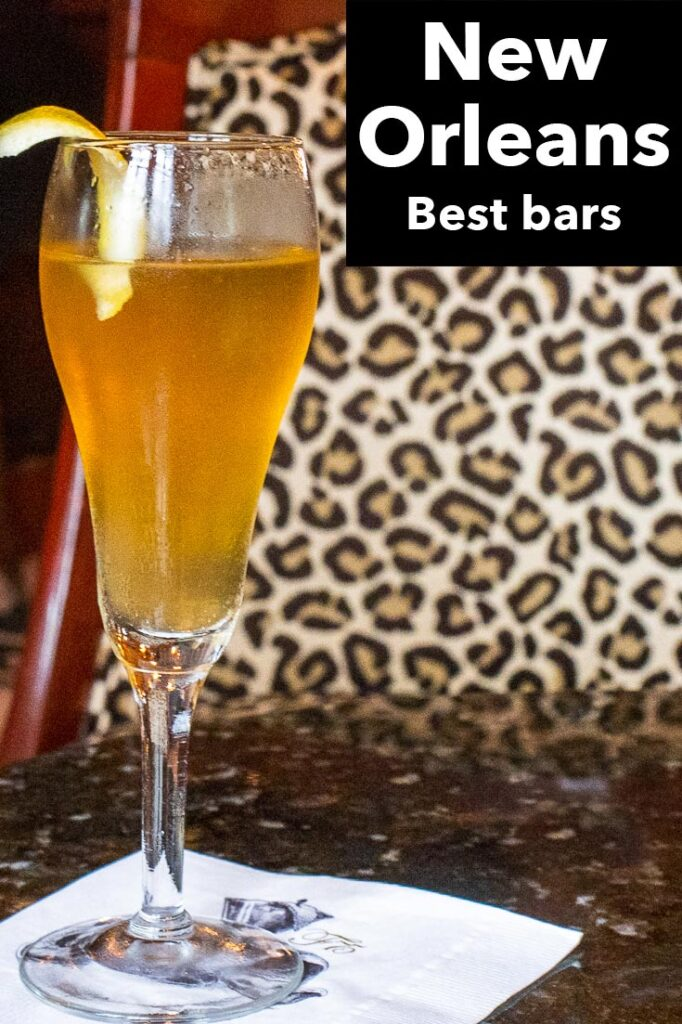 """Pinterest image: french 75 cocktail with caption reading """"New Orleans Best Bars"""""""