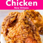 """Pinterest image: fried chicken with caption reading """"Best Fried Chicken in New Orleans"""""""
