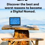 """Pinterest image: computer on beach with caption reading """"Digital Nomad Life - Discover the best and worst reasons to become a Digital Nomad."""""""