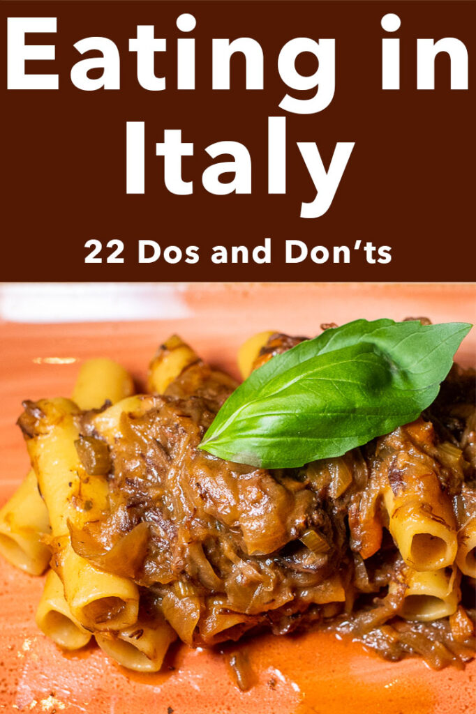"""Pinterest image: photo of pasta with caption reading """"Eating in Italy 0 20 Dos and Don'ts"""""""