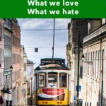 """Pinterest image: Lisbon tram with caption reading """"Portugal What We Love What We Hate"""""""